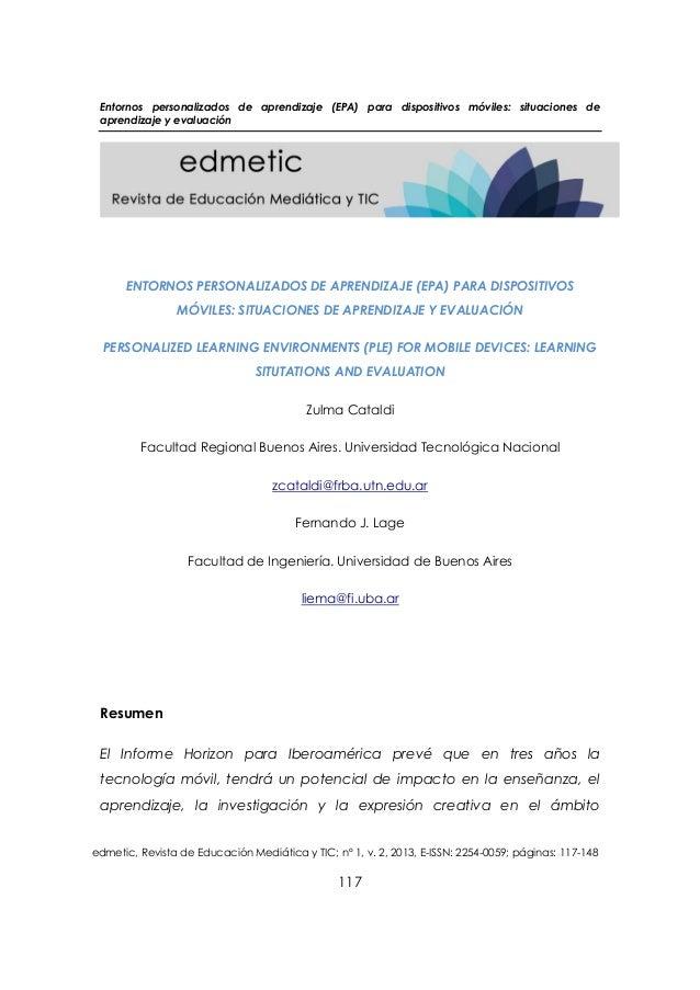 Entornos personalizados de aprendizaje (EPA) para dispositivos móviles: situaciones de aprendizaje y evaluación edmetic, R...