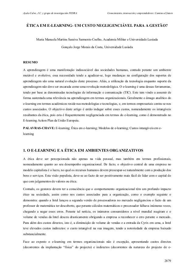 Ayala Calvo, J.C. y grupo de investigación FEDRA Conocimiento, innovación y emprendedores: Camino al futuro 2879 ÉTICA EM ...