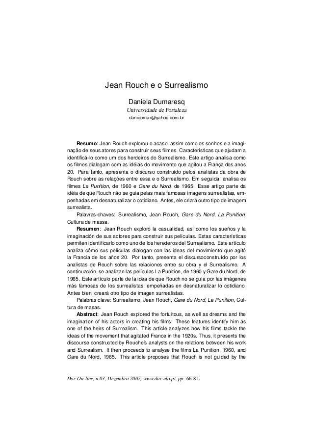 Jean Rouch e o Surrealismo Daniela Dumaresq Universidade de Fortaleza danidumar@yahoo.com.br Resumo: Jean Rouch explorou o...