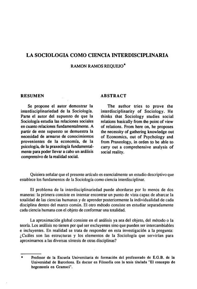 LA SOCIOLOGIA COMO CIENCIA INTERDISCIPLINARIA                              RANION RAMOS REQUEJO*RESUMEN                   ...