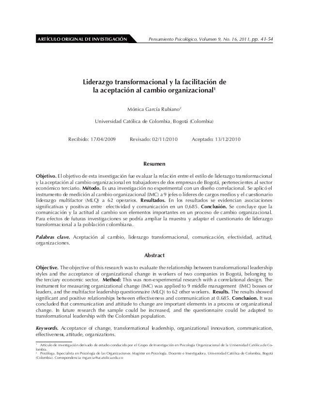 ARTÍCULO ORIGINAL DE INVESTIGACIÓN   Pensamiento Psicológico, Volumen 9, No. 16, 2011, pp. 41-54   Liderazgo transformacio...