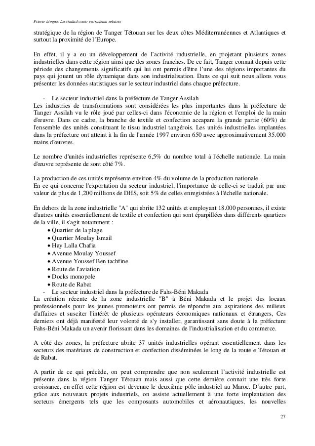 Primer bloque: La ciudad como ecosistema urbano. stratégique de la région de Tanger Tétouan sur les deux côtes Méditerrané...
