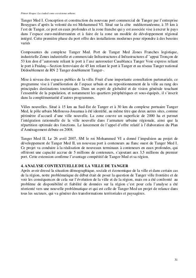 Primer bloque: La ciudad como ecosistema urbano. Tanger Med I. Conception et construction du nouveau port commercial de Ta...
