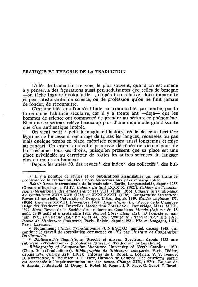 PRATIQUE ET THEORIE DE LA TRADUCTION L'idée de traduction renvoie, le plus souvent, quand on est amené á y penser, á des f...