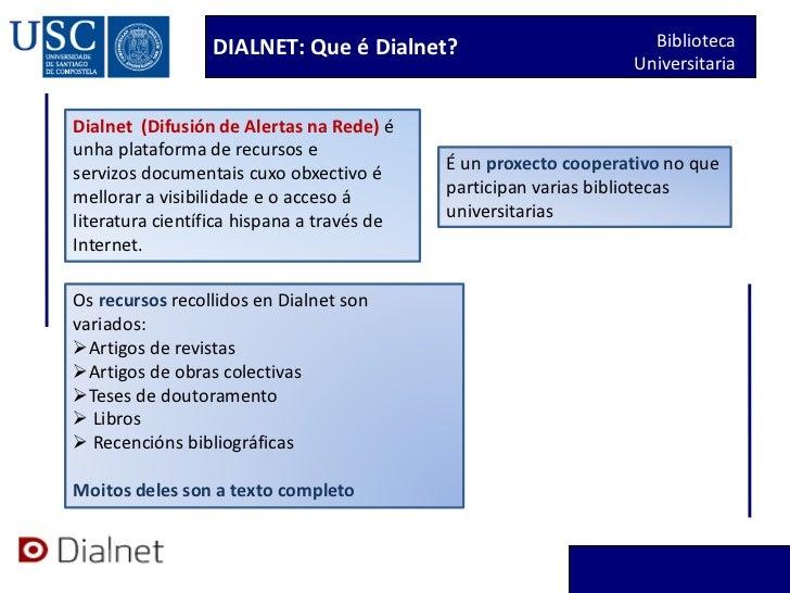 DIALNET: Que é Dialnet?                           Biblioteca                                                              ...