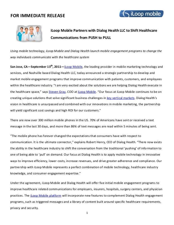 FOR IMMEDIATE RELEASE                              iLoop Mobile Partners with Dialog Health LLC to Shift Healthcare       ...