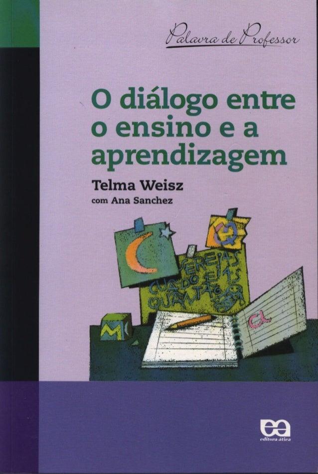 Dialogo entre-ensino-e-aprendizagem-telma-weisz