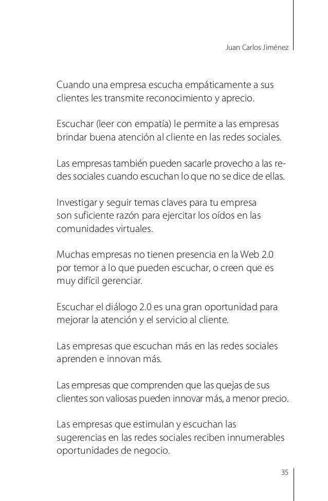 Juan Carlos Jiménez Las empresas que respetan a las comunidades virtuales las tratan con claro sentido de igualdad. Los in...