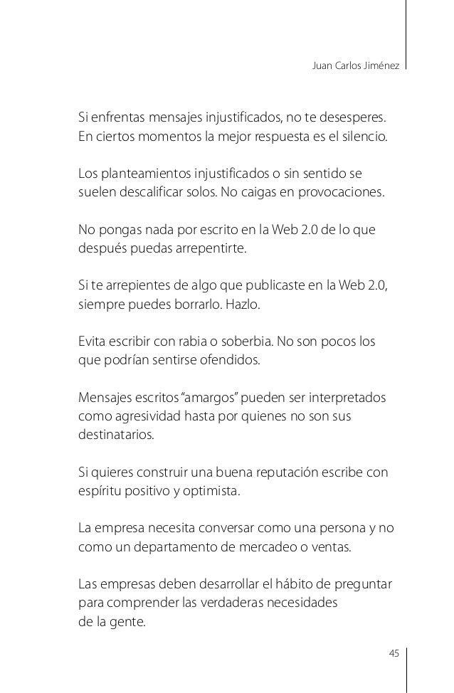 Juan Carlos Jiménez Construir confianza en cualquier red social siempre toma tiempo y esfuerzo, en especial para las empre...