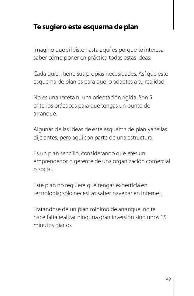 Juan Carlos Jiménez 2. Ten claridad sobre tus objetivos, tanto para ti como persona, emprendedor y gerente, como para tu n...