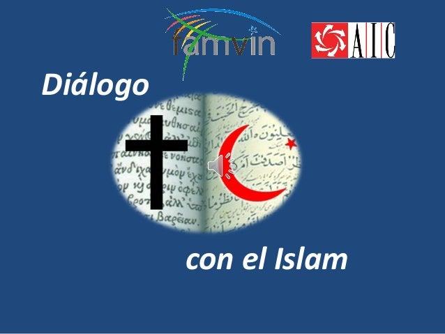 Diálogo          con el Islam