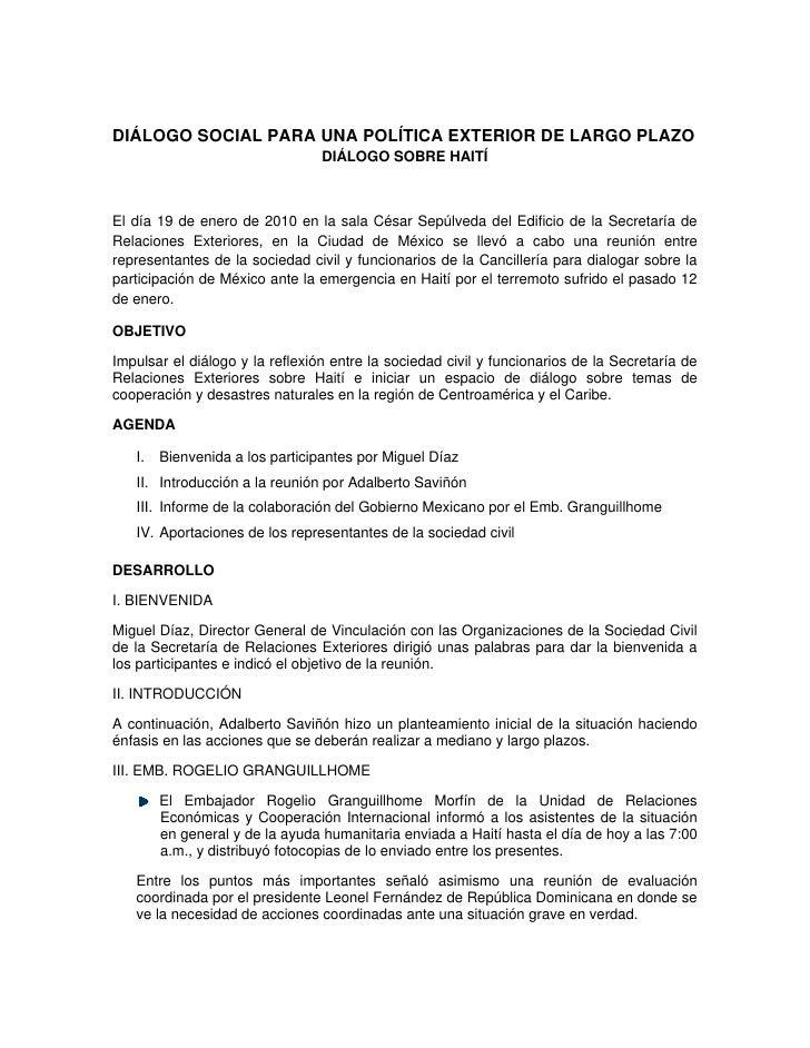 DIÁLOGO SOCIAL PARA UNA POLÍTICA EXTERIOR DE LARGO PLAZO                                 DIÁLOGO SOBRE HAITÍEl día 19 de e...