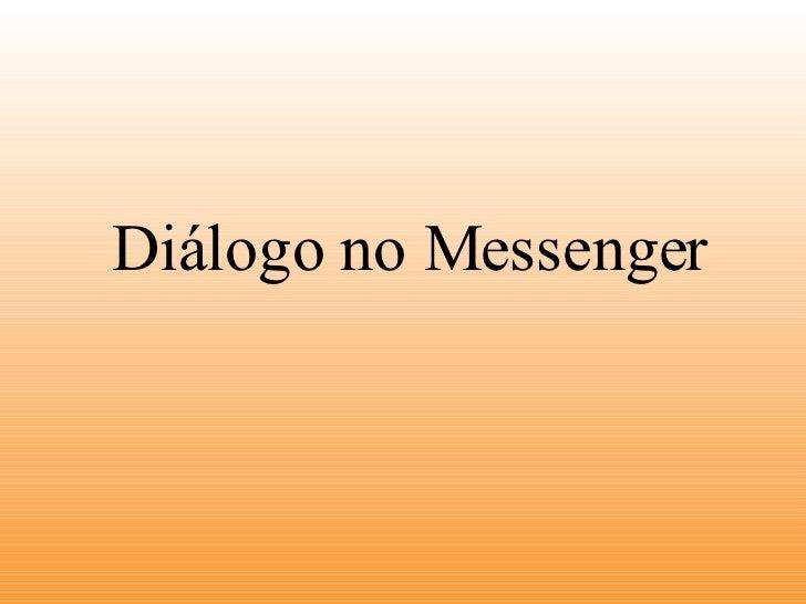 Diálogo no Messenger