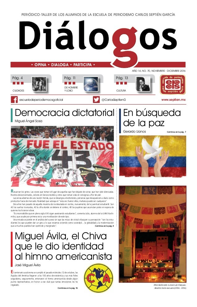 Periódico-taller de los alumnos de la Escuela de Periodismo Carlos Septién García Año 14, No. 70, NOVIEMBRE - DICIEMBRE 20...