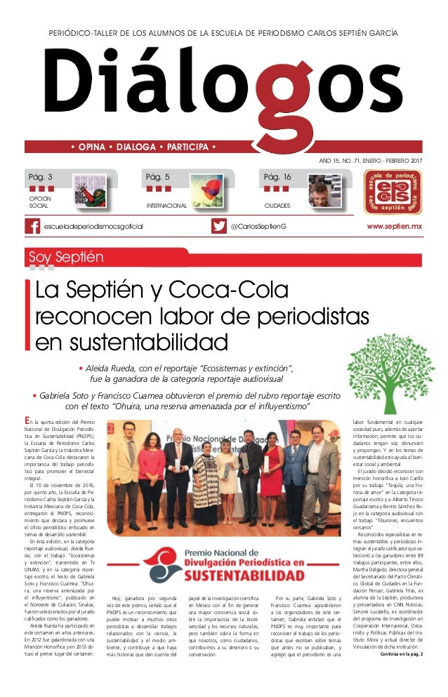 Periódico-taller de los alumnos de la Escuela de Periodismo Carlos Septién García Año 15, No. 71, ENERO - FEBRERO 2017 • O...