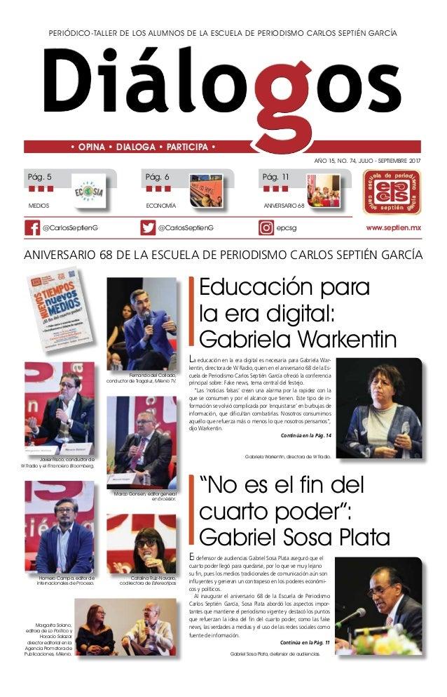 """""""No es el fin del cuarto poder"""": Gabriel Sosa Plata El defensor de audiencias Gabriel Sosa Plata aseguró que el cuarto pod..."""