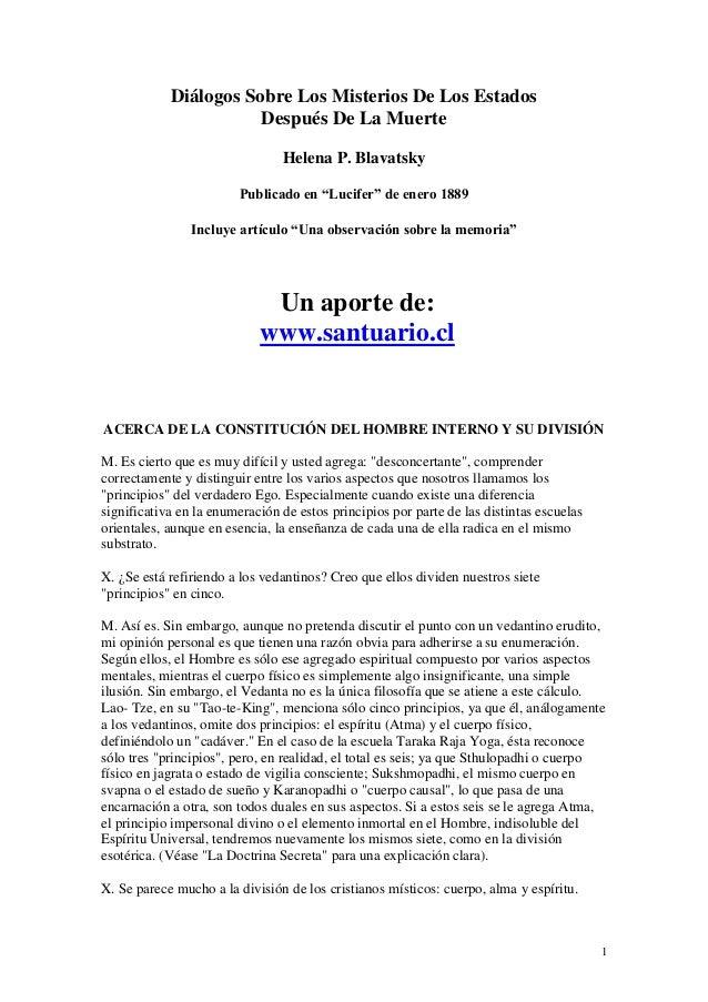 """1 Diálogos Sobre Los Misterios De Los Estados Después De La Muerte Helena P. Blavatsky Publicado en """"Lucifer"""" de enero 188..."""