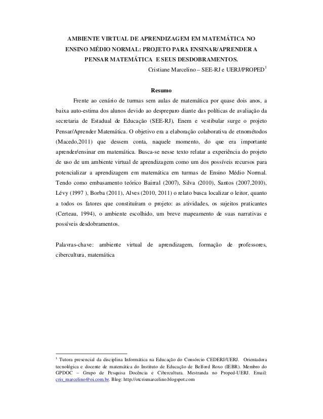 AMBIENTE VIRTUAL DE APRENDIZAGEM EM MATEMÁTICA NO    ENSINO MÉDIO NORMAL: PROJETO PARA ENSINAR/APRENDER A             PENS...