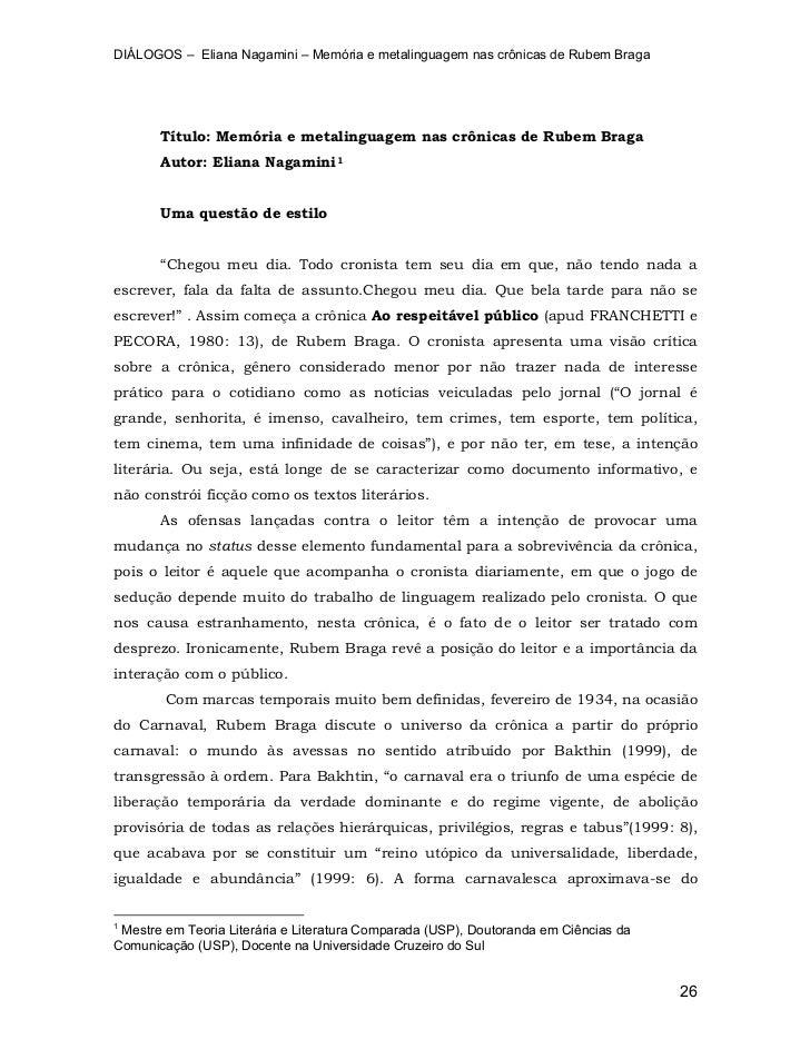 DIÁLOGOS – Eliana Nagamini – Memória e metalinguagem nas crônicas de Rubem Braga       Título: Memória e metalinguagem nas...