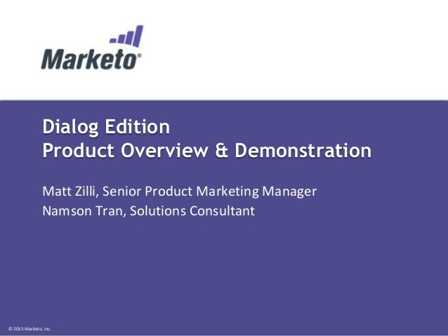 Marketo's Dialog Edition Product Demo (11/13/13)