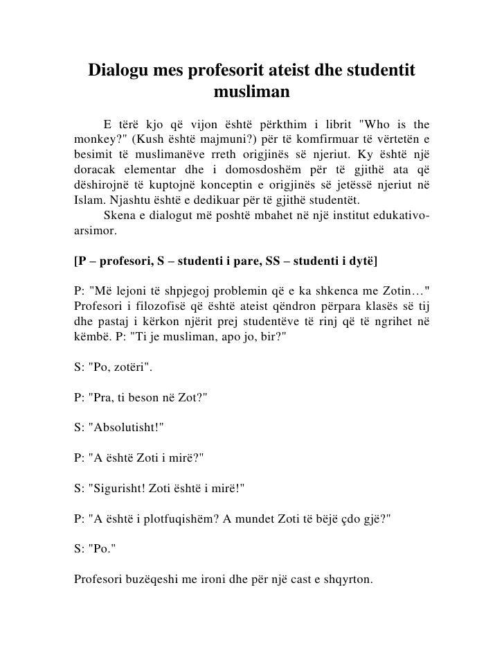 """Dialogu mes profesorit ateist dhe studentit                 musliman     E tërë kjo që vijon është përkthim i librit """"Who ..."""
