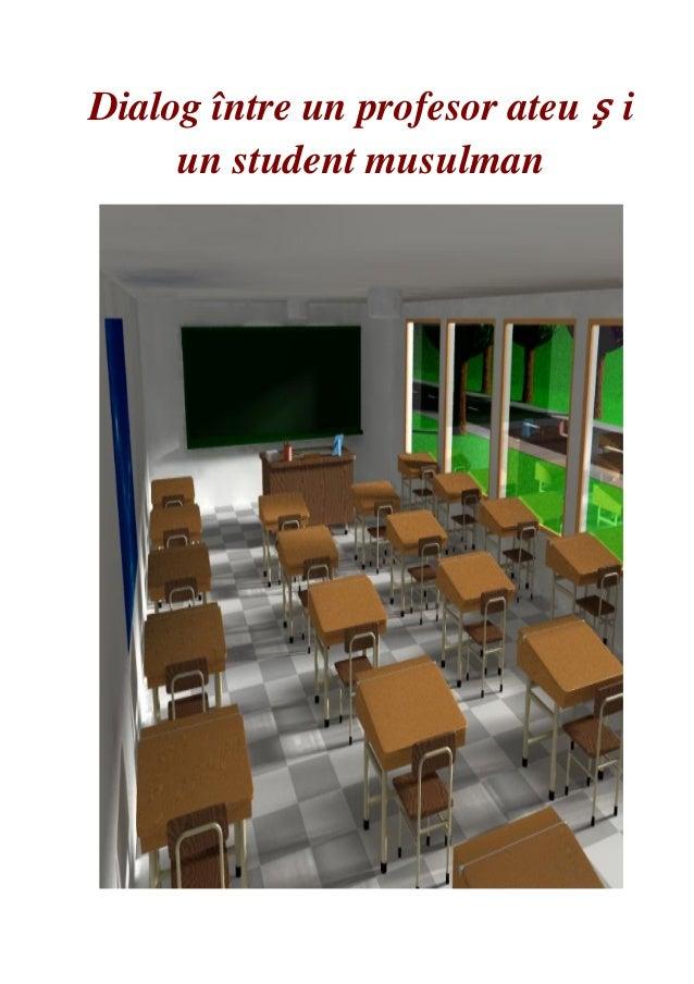 Dialog între un profesor ateu ș iun student musulman