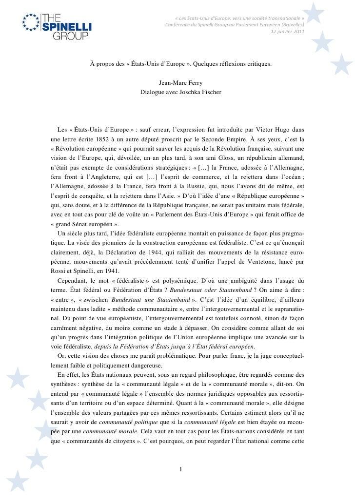 « Les Etats-Unis dEurope: vers une société transnationale »                                             Conférence du Spin...