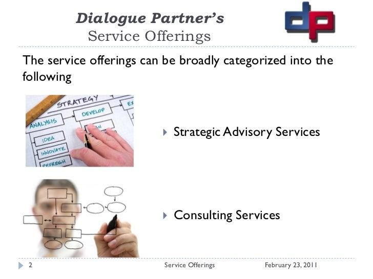 Dialogue partners   Contact Center Consultancy Slide 2
