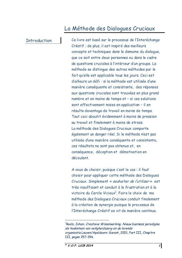 """La Méthode des Dialogues Cruciaux Ce livre est basé sur le processus de l""""Interéchange  Introduction  Créatif ; de plus, i..."""