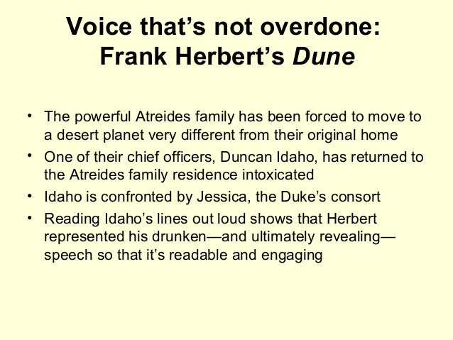 Voice that's not overdone: Frank Herbert's Dune • The powerful Atreides family has been forced to move to a desert planet ...