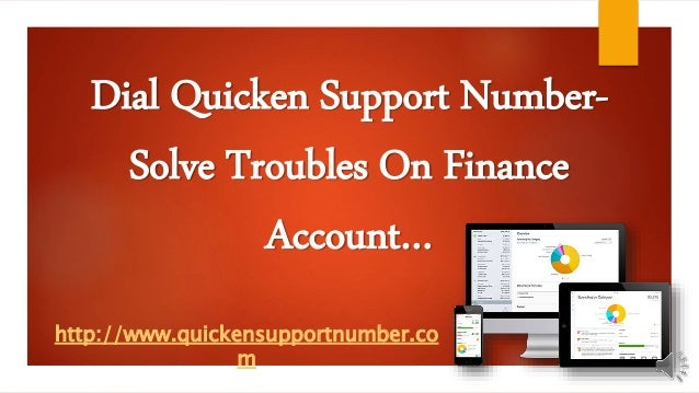 Dial Quicken Support Number - Solve Troubles On Finance Account