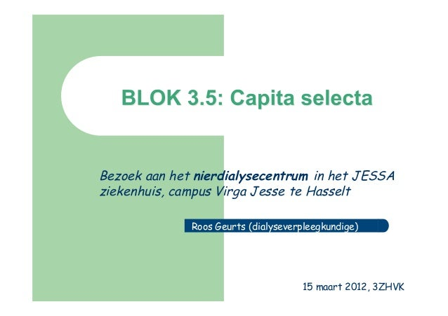 Bezoek aan het nierdialysecentrum in het JESSAziekenhuis, campus Virga Jesse te Hasselt              Roos Geurts (dialysev...