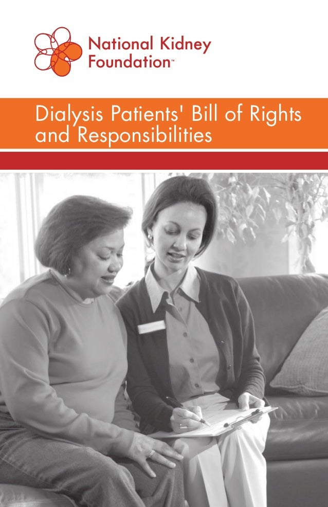 Dialysis Patients' Bill of Rights and Responsibilities