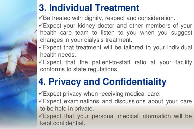 Dialysis patients' bill of rights Slide 3