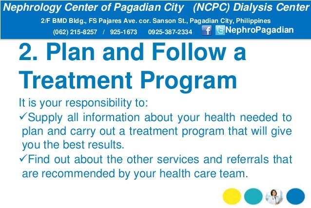2. Plan and Follow a Treatment Program It is your responsibility to: Supply all information about your health needed to p...