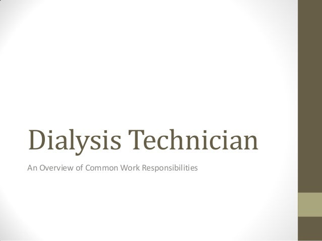 A Basic Review of Dialysis Technician Work Activities