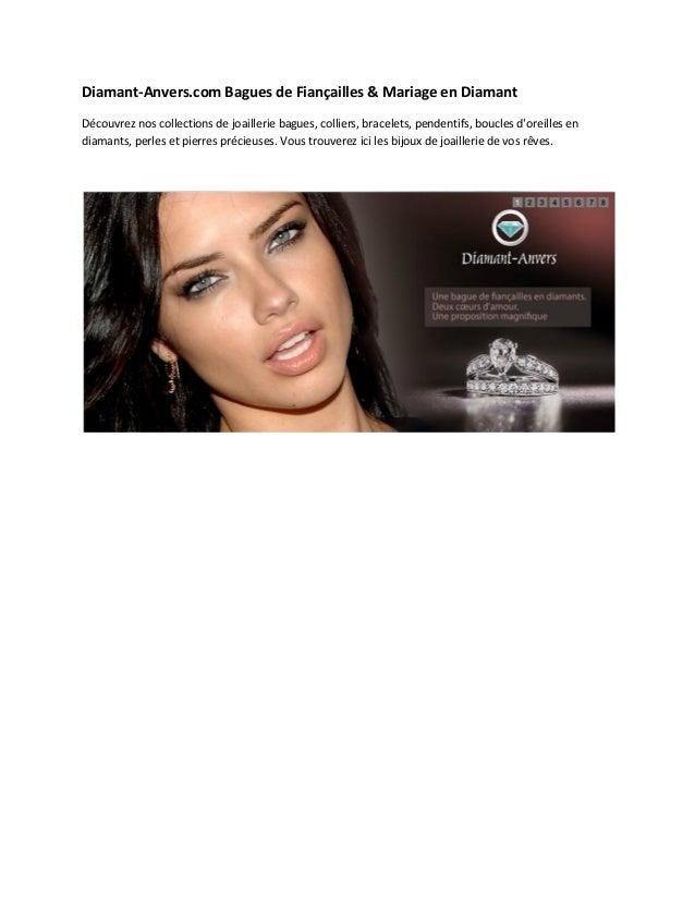 Diamant-Anvers.com Bagues de Fiançailles & Mariage en Diamant Découvrez nos collections de joaillerie bagues, colliers, br...