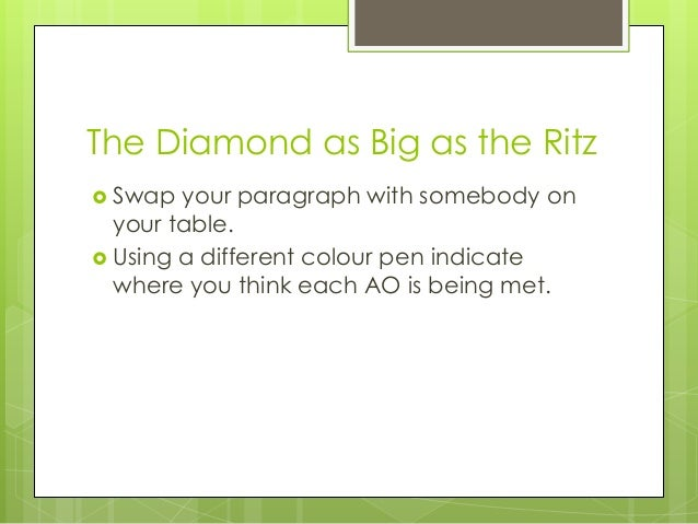 the diamonds as big as te The diamond as big as the ritz _ activities  symbols of wealth in the diamond worksheet docx, 10 kb diamond as big as the ritz _ setting show all files about .
