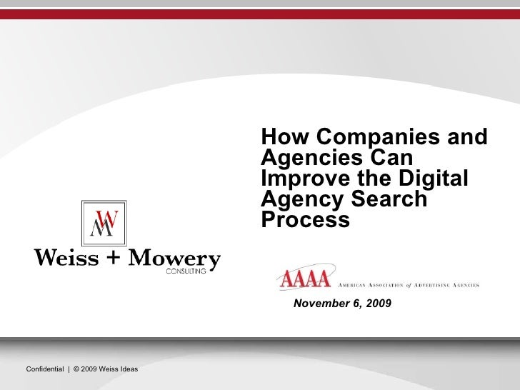How Companies and Agencies Can Improve the Digital Agency Search Process November 6, 2009