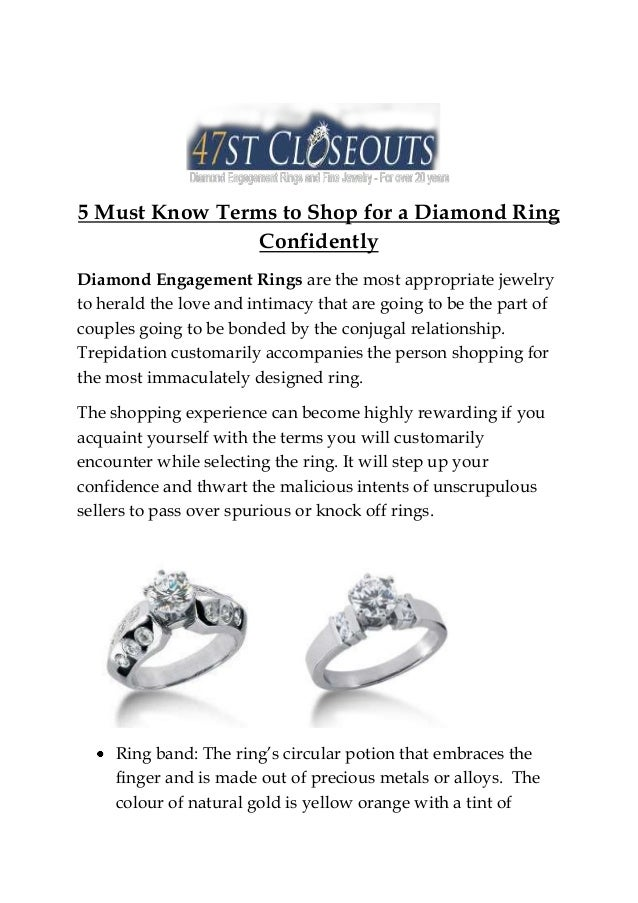 5 Must Know Terms to Shop for a Diamond Ring Confidently Diamond Engagement Rings are the most appropriate jewelry to hera...