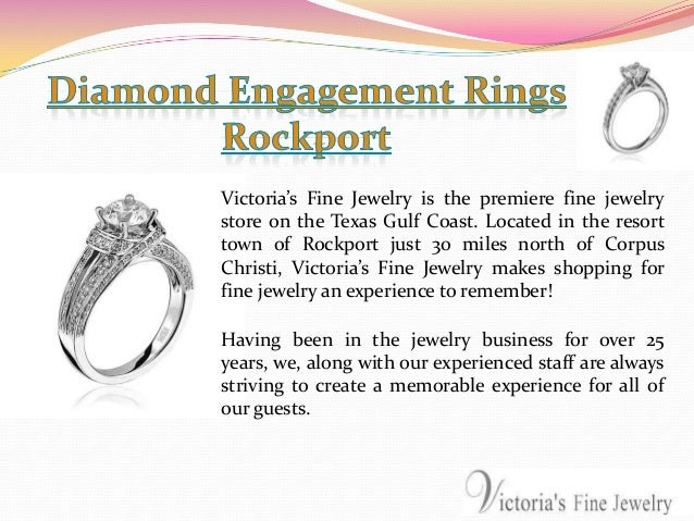 Victoria's Fine Jewelry is the premiere fine jewelry store on the Texas Gulf Coast. Located in the resort town of Rockport...