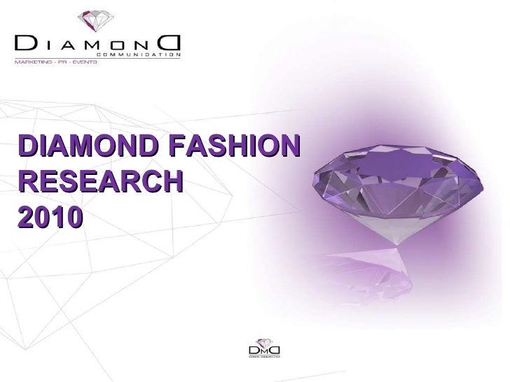 DIAMOND FASHION RESEARCH  2010