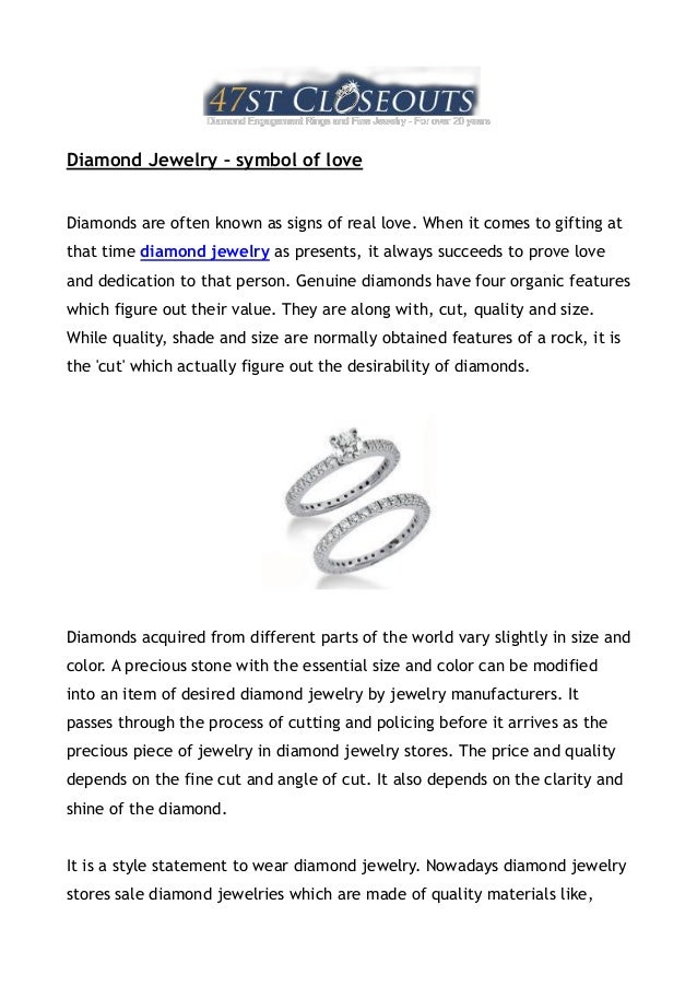 Diamond Jewelry – symbol of loveDiamonds are often known as signs of real love. When it comes to gifting atthat time diamo...
