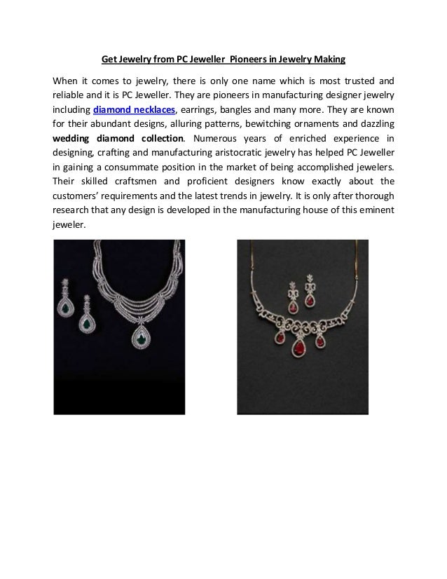Get Jewelry from PC Jeweller Pioneers in Jewelry MakingWhen it comes to jewelry, there is only one name which is most trus...