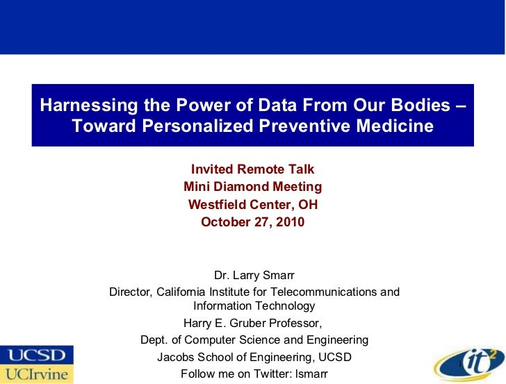 Harnessing the Power of Data From Our Bodies –Toward Personalized Preventive Medicine Invited Remote Talk Mini Diamond Mee...