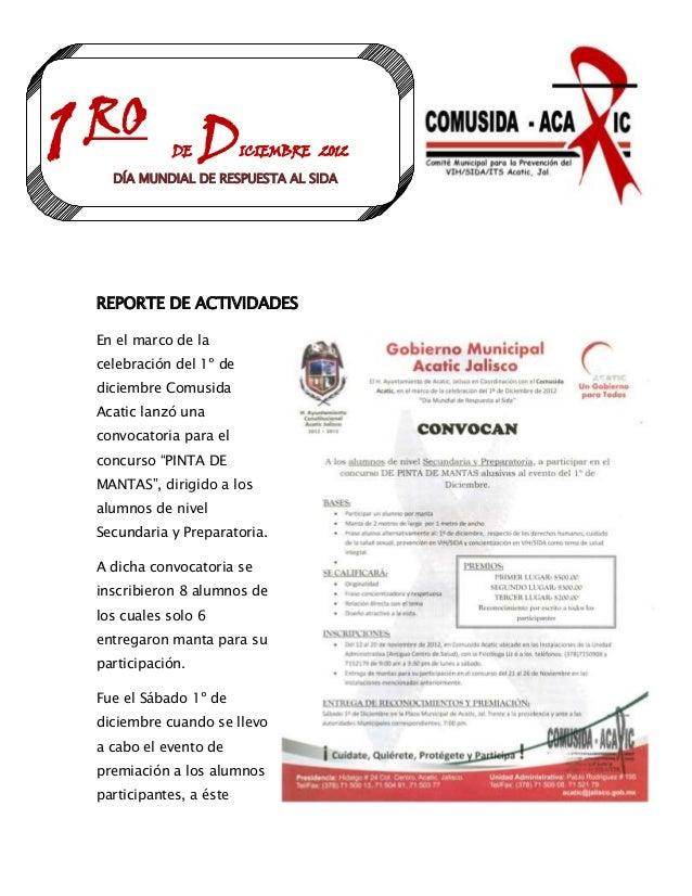 1 RO D       DE          ICIEMBRE 2012   DÍA MUNDIAL DE RESPUESTA AL SIDA REPORTE DE ACTIVIDADES En el marco de la celebra...