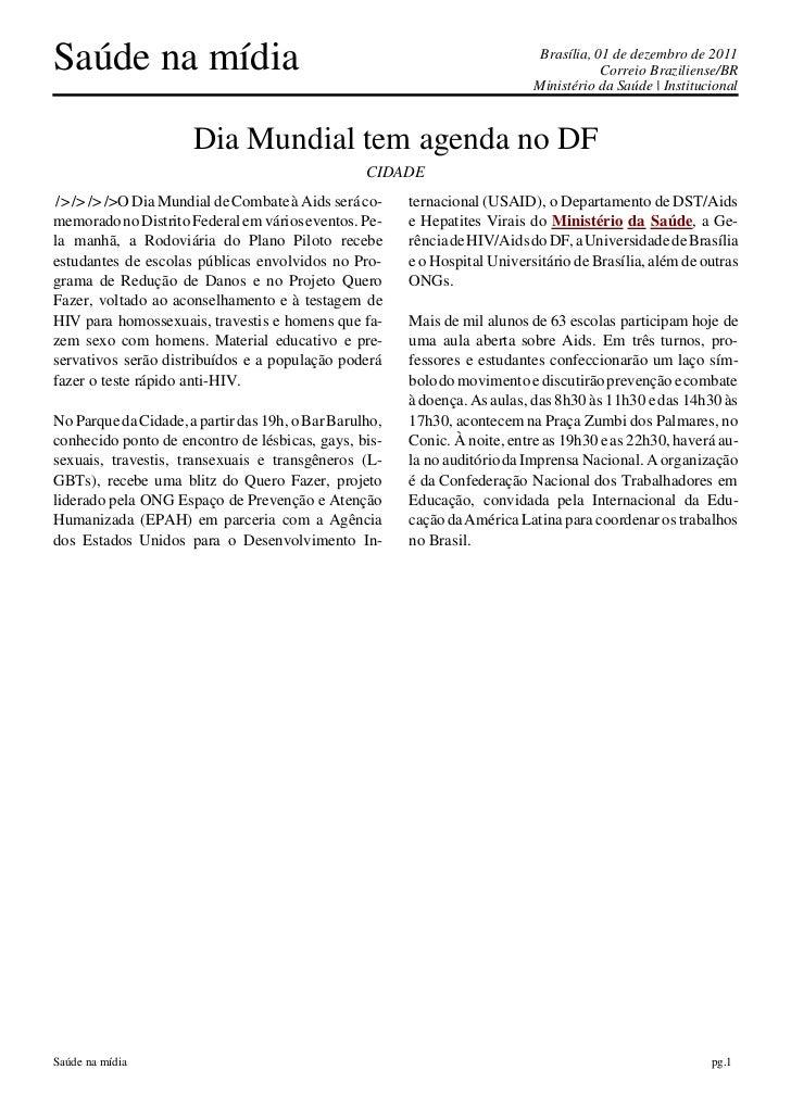 Saúde na mídia                                                               Brasília, 01 de dezembro de 2011             ...