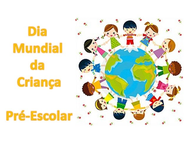 Dia Mundial da Criança Pré Escolar