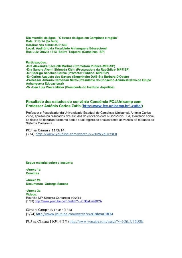 """Dia mundial da água- """"O futuro da água em Campinas e região"""" Data :21/3/14 (6a feira) Horário: das 18h30 às 21h30 Local: A..."""