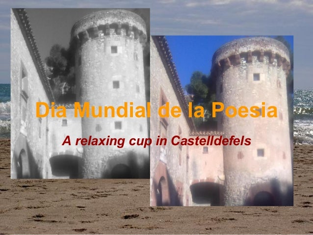 Dia Mundial de la Poesia A relaxing cup in Castelldefels